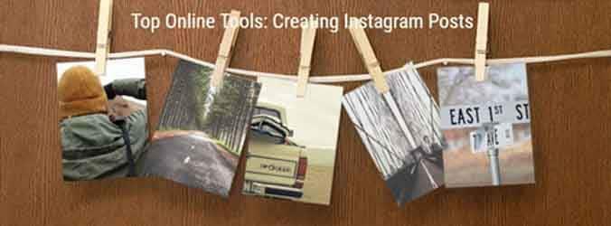 Online Tools: Creating Instagram Posts