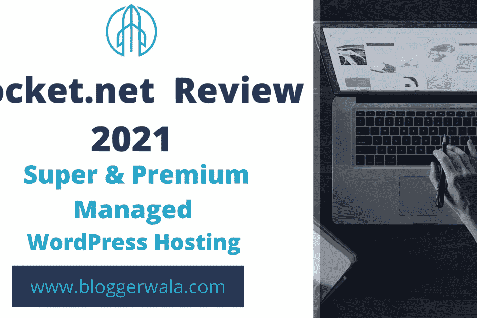 Rocket.net review 2021