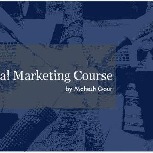 Complete Digital Marketing course by Mahesh Gaur